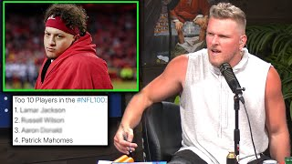 Pat McAfee Reacts To Patrick Mahomes Being #4 On The NFL Top 100