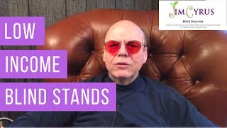 Low income blind stands