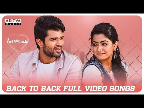 Geetha Govindam Back 2 Back Full Video Songs Vijay Devarakonda Rashmika Mandanna