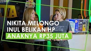 Inul Daratista Manjakan Anaknya dengan Membelikan HP Seharga Rp35 Jutaan, Nikita Mirzani Melongo