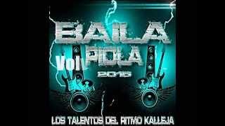 Baila Piola - Volvio El Sazon 2015