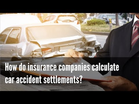 How do insurance companies calculate car accident settlements?