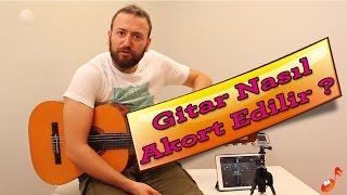 Gitar Nasıl Akort Edilir?