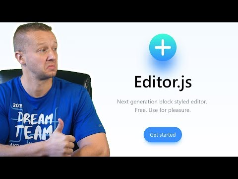 Editor.js - An Awesome Next Gen Block Styled Content Editor!