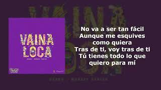 Vaina Loca - Ozuna × Manuel Turizo (Letra)