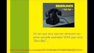 BB Brunes & Vanessa Paradis : Bye bye