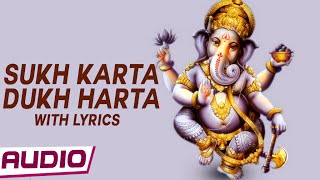 Sukh Karta Dukh Harta Lyrics By Sadhana Sargam | Most Popular Ganesh Aarti
