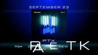 PTX Vol  III Teaser