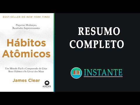 HÁBITOS ATÔMICOS: Pequenas Mudanças, Resultados Impressionantes - James Clear - Resumo Audiobook