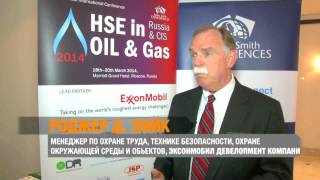 HSE in Oil and Gas 2014: Interview with Roger D. Leick, ExxonMobil Development Company