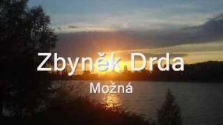 Zbyněk Drda - Možná