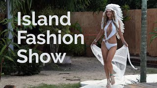 Tropical Fashion Show - Island Style
