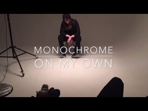 Monochromea - On My Own