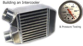Tig Welding Aluminum Fabrication - Turbocharger Intercooler Build and Pressure Test