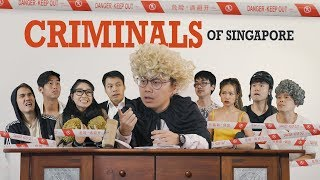 Criminals of Singapore