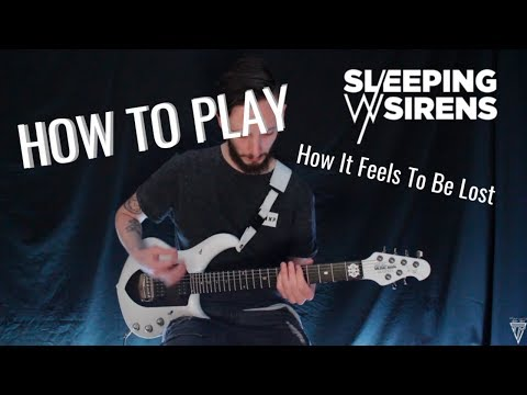How To Play : How It Feels To Be Lost - Sleeping With Sirens (w/tabs)