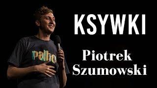 Piotrek Szumowski   Ksywki