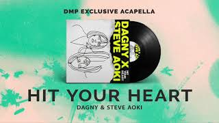 Dagny, Steve Aoki - Hit Your Heart (Acapella)