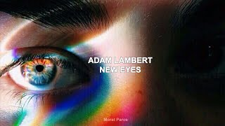 Adam Lambert   New Eyes Lyrics
