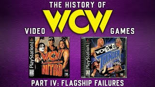 The History of WCW Video Games Part IV - Flagship Failures.