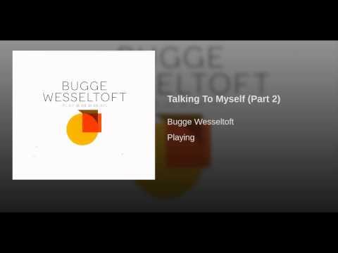 Talking To Myself (Part 2)