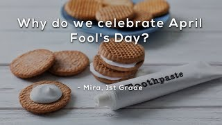 Why Do We Celebrate April Fool's Day?