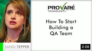 Building a QA Team | Provaré Technology