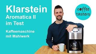Klarstein Kaffeemaschine mit Mahlwerk [Aromatica 2 Duo] - Test & Erfahrungsbericht 2020