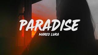 Marco Luka - Paradise (Lyrics)