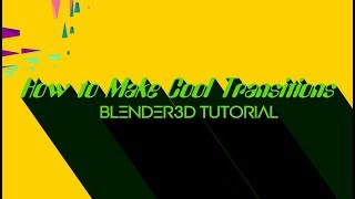Make cool Transitions - Blender3D tutorial(Unfold Transition Addon)