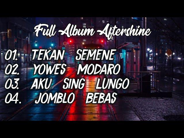 Full Album Aftershine Terbaru 2020