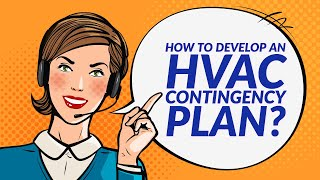 How to Develop an HVAC Contingency Plan