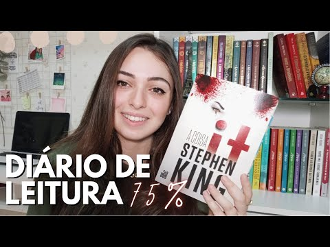 LEITURA DE IT A COISA ?  - DIÁRIO DE LEITURA 75% | Aline Monteiro