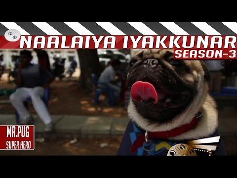 Mr-Pug-Super-Hero-Tamil-Short-Film-by-Santhosh-Naalaiya-Iyakkunar-3