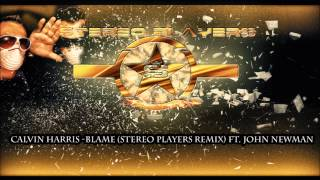 Calvin Harris - Blame (Stereo Players Remix