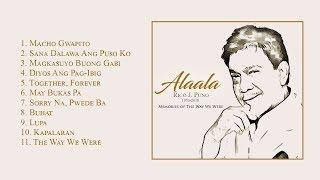 Alaala, Rico J. Puno | Memories of the Way We Were Non-Stop OPM Songs  ♪