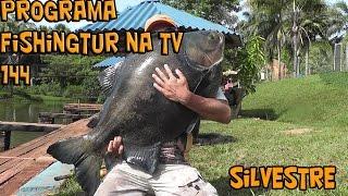 Programa Fishingtur na TV 144 - Silvestre Resort
