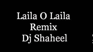 Laila Oh Laila Remix
