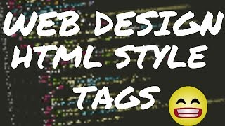 Web design | Html Style Tags