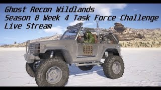 Season 8 Week 4 Task Force Challenge is a BUST - Ghost Recon Wildlands | Live Stream
