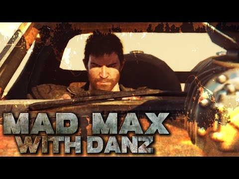 The Beginning | MAD MAX with Danz | Part 1