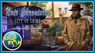 Noir Chronicles: City of Crime Collector's Edition video