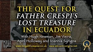 The Quest For Father Crespi's Lost Treasure In Ecuador - NEW DOCUMENTARY