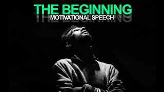 IT ALL STARTS NOW! Incredible Motivational Speech for SUCCESS - Must watch!!