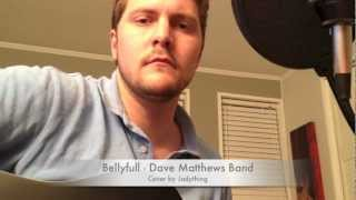 Belly Full - Dave Matthews Band Cover