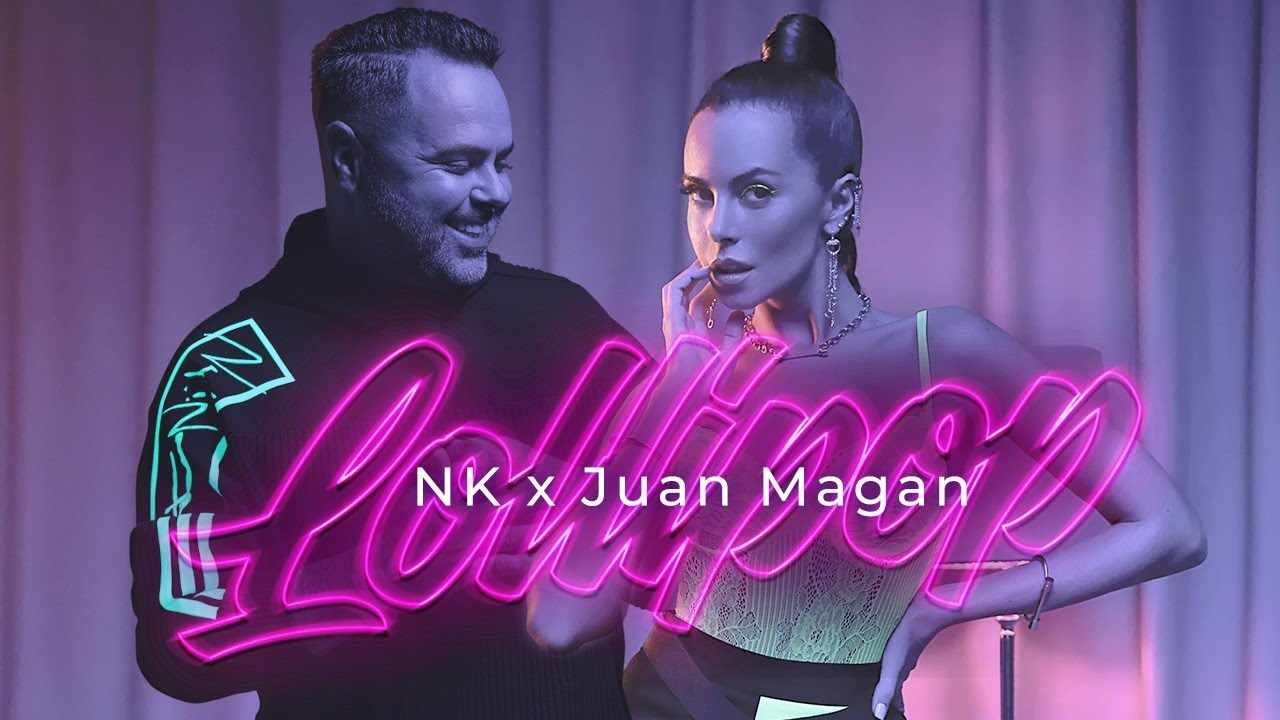 NK x Juan Magan — Lollipop