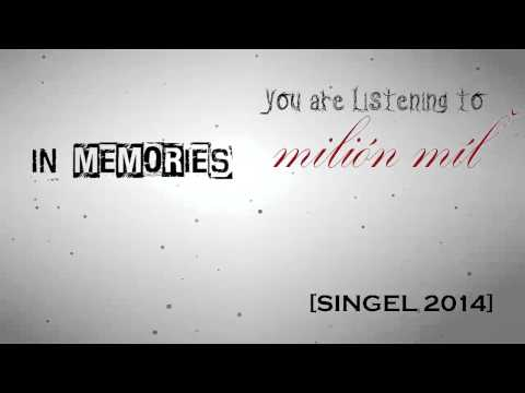 In Memories - In Memories- Milión míľ (music video) HD