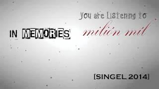 Video In Memories- Milión míľ (music video) HD