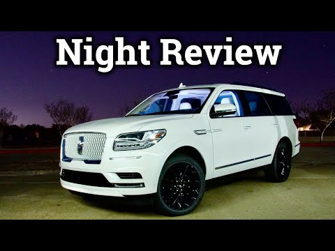 Luxury Night Review & Drive | 2020 Lincoln Navigator
