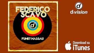 FEDERICO SCAVO   Funky Nassau [Extended Promo Mix]